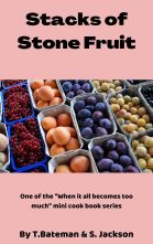Stacks of Stone Fruit Cover